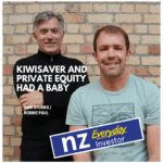 Kiwisaver and private equity had a baby!