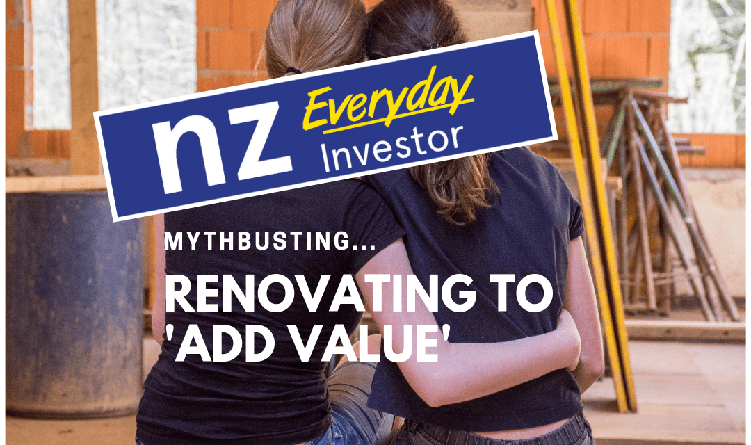 Practical property series: Renovating to add value?