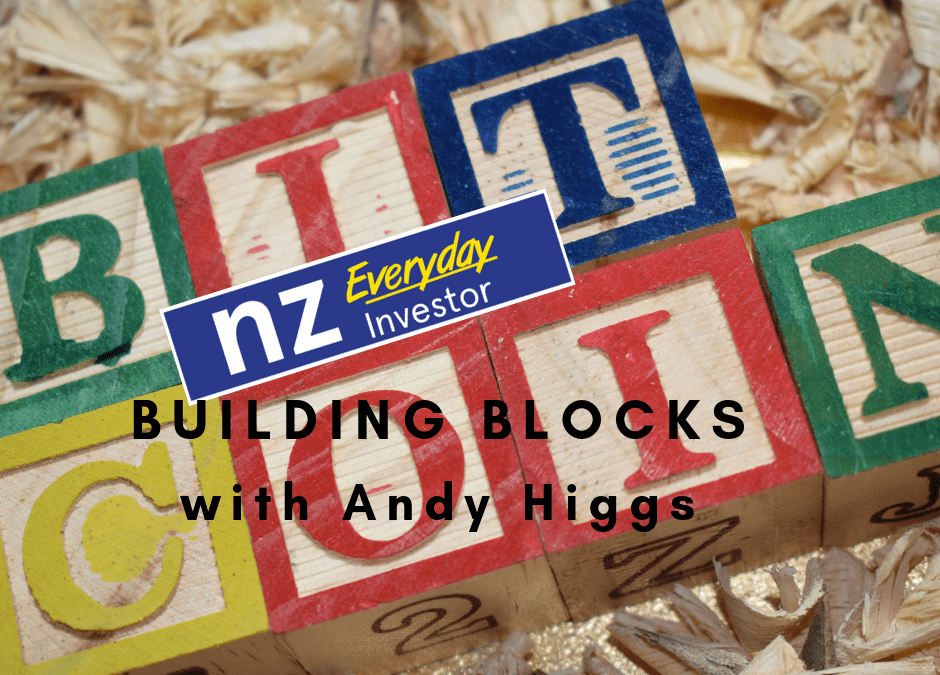 Bitcoin Building Blocks / Andy Higgs