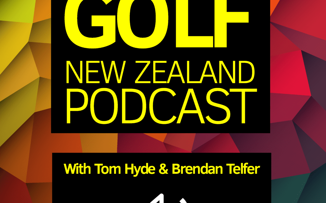 The Best of 2019 – On The Tee Golf NZ Podcast 16