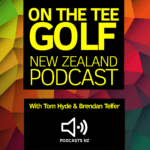 The State of NZ Golf: On The Tee Golf NZ Podcast 12