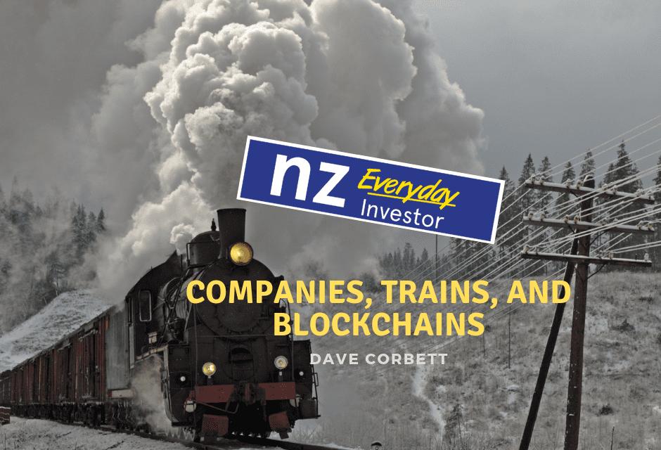Companies, Trains and Blockchain / Dave Corbett