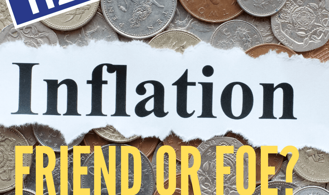 Inflation: Friend or Foe? Chris Tennent-Brown