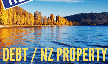 Debt, NZ Property, Gold and Bitcoin / Reece Reilly