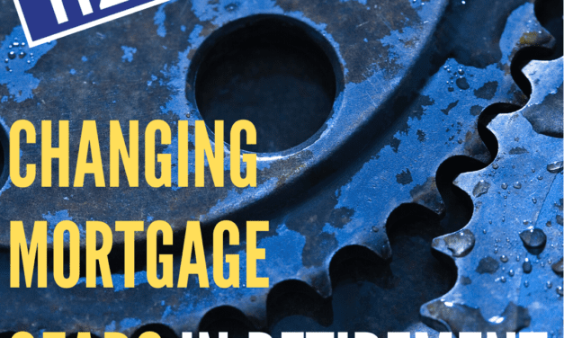 Changing Mortgage Gears in Retirement / Shaun Drylie