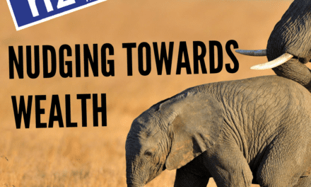 Nudging Towards Wealth / Ravi Dutta-Powell
