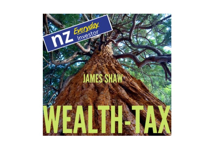 Wealth Tax – The Green Party Explains / James Shaw