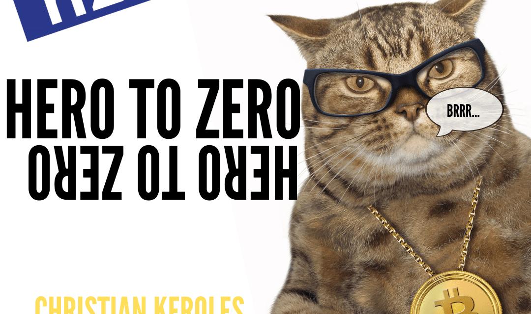 Bitcoin: Hero to Zero / Zero to Hero? Christian Keroles
