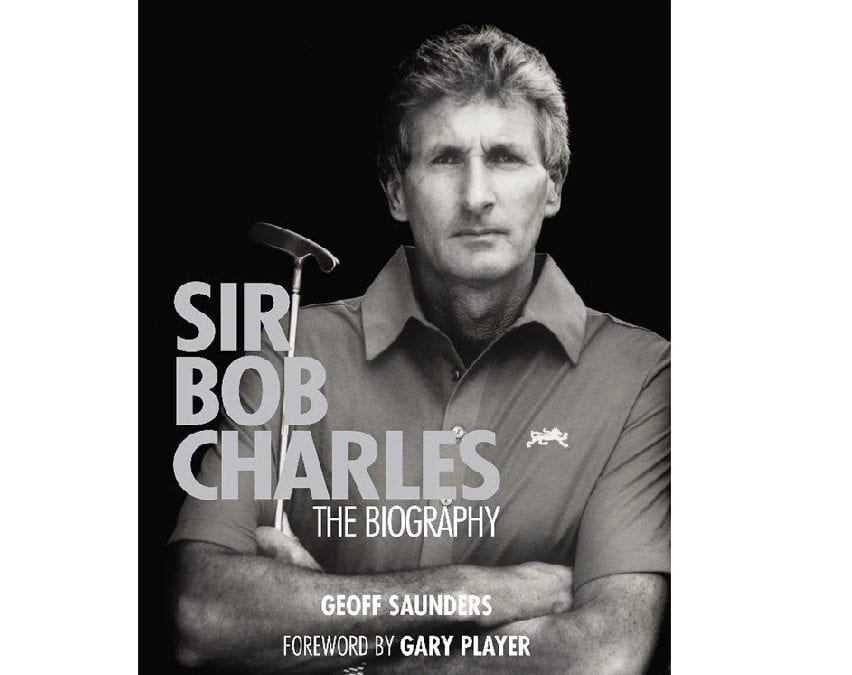 New Sir Bob Charles Biography