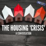 The Housing Crisis, Episode 145