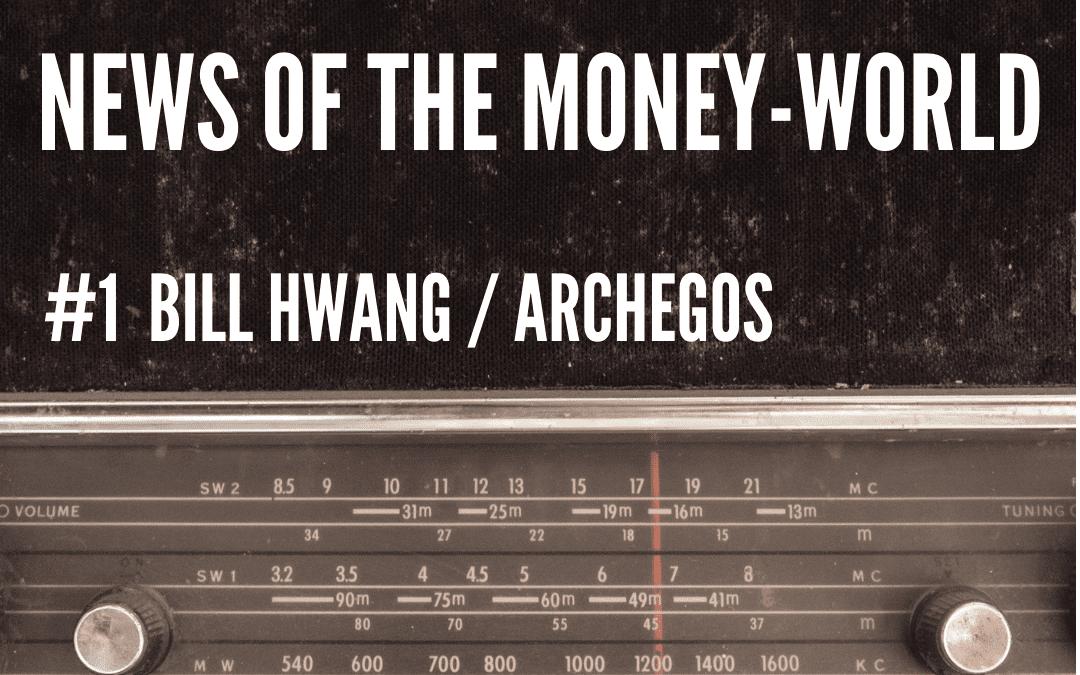 News of The Money-World / Ep 1 / Bill Hwang
