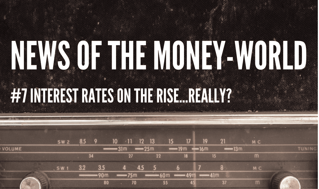 News of The Money-World / Ep 7 / RBNZ Playing Chicken with Inflation?