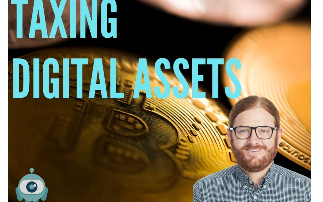 Taxing Digital Assets / Ep 165 / Craig MacGregor