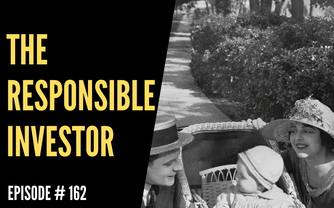 The Responsible Investor / Ep 162